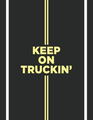 Keep On Truckin' graphic